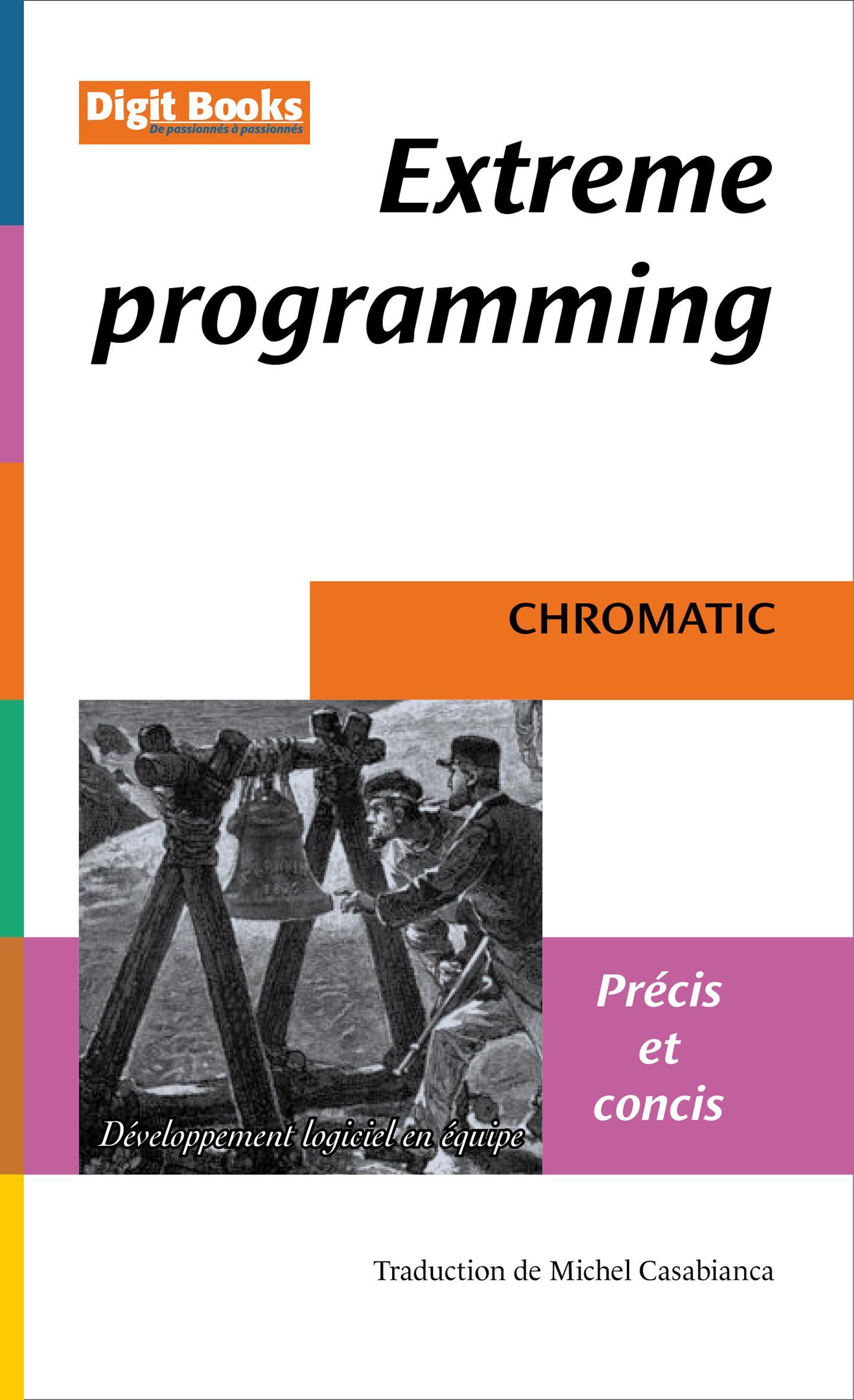 Extreme Programming - Précis et concis