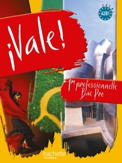 VALE ! 1RE BAC PRO - LIVRE ELEVE - ED.2010