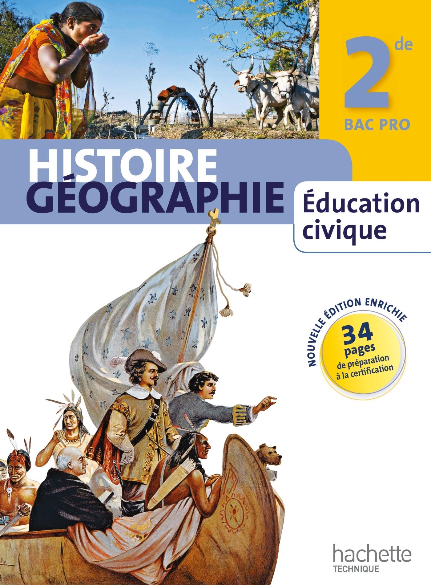 HISTOIRE GEOGRAPHIE EDUCATION CIVIQUE 2DE BAC PRO - LIVRE ELEVE MANUEL GRAND FORMAT - ED. 2013