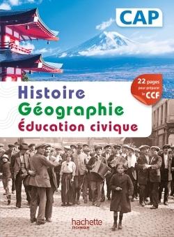 HISTOIRE GEOGRAPHIE CAP - LIVRE ELEVE - ED. 2014