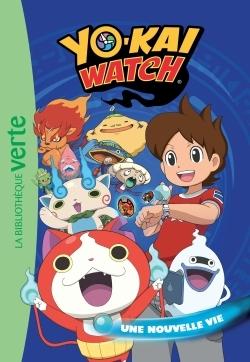YO-KAI WATCH 01 - UNE NOUVELLE VIE