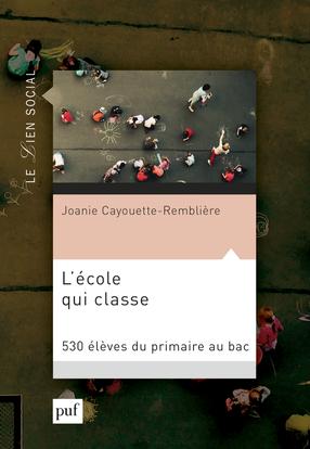 L'ECOLE QUI CLASSE - 530 ELEVES DU PRIMAIRE AU BAC