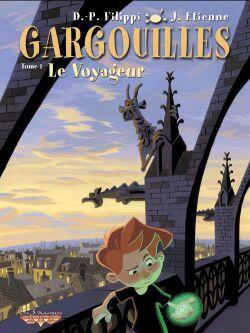 GARGOUILLES T01 - LE VOYAGEUR