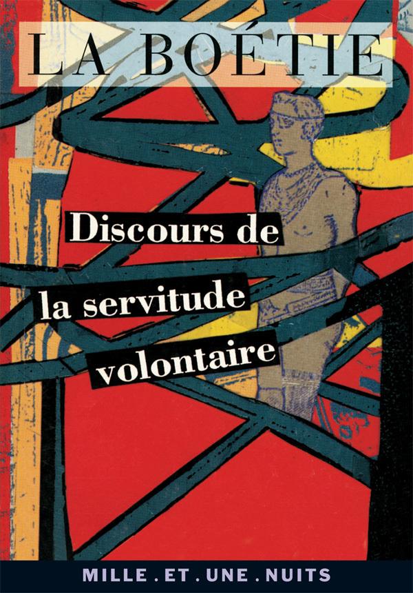 LA PETITE COLLECTION - 76 - DISCOURS DE LA SERVITUDE VOLONTAIRE