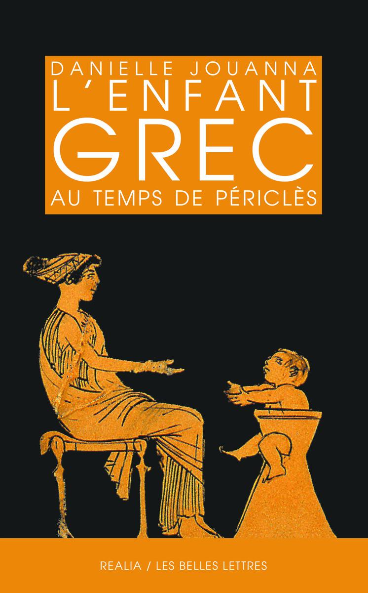 L ENFANT GREC AU TEMPS DE PERICLES - REALIA