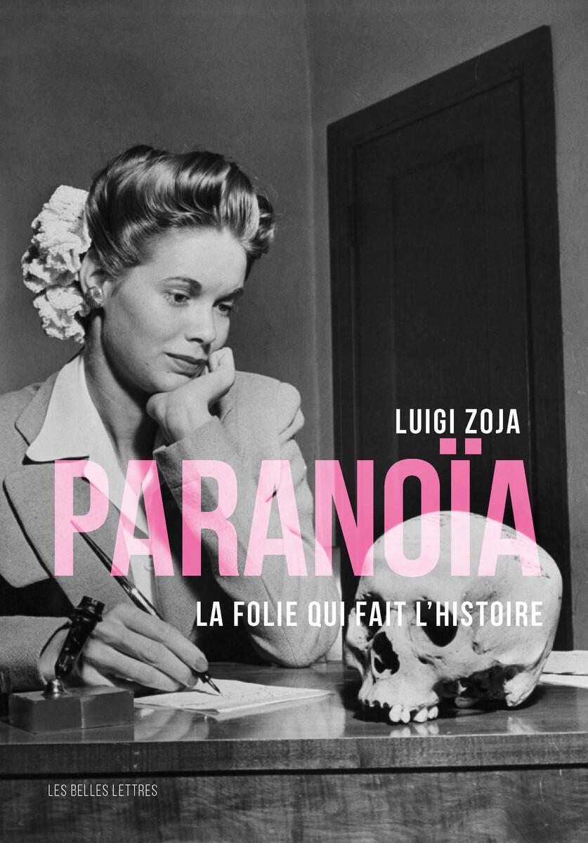PARANOIA - LA FOLIE QUI FAIT L HISTOIRE