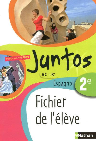 JUNTOS 2E FICHIER ELEVE 2010