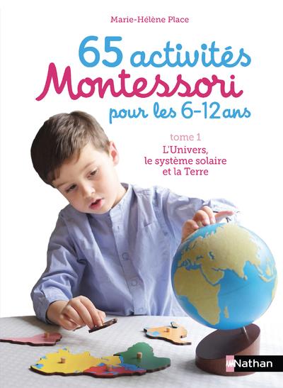 65 ACTIVITES MONTESSORI POUR LES 6/12 ANS - VOL1
