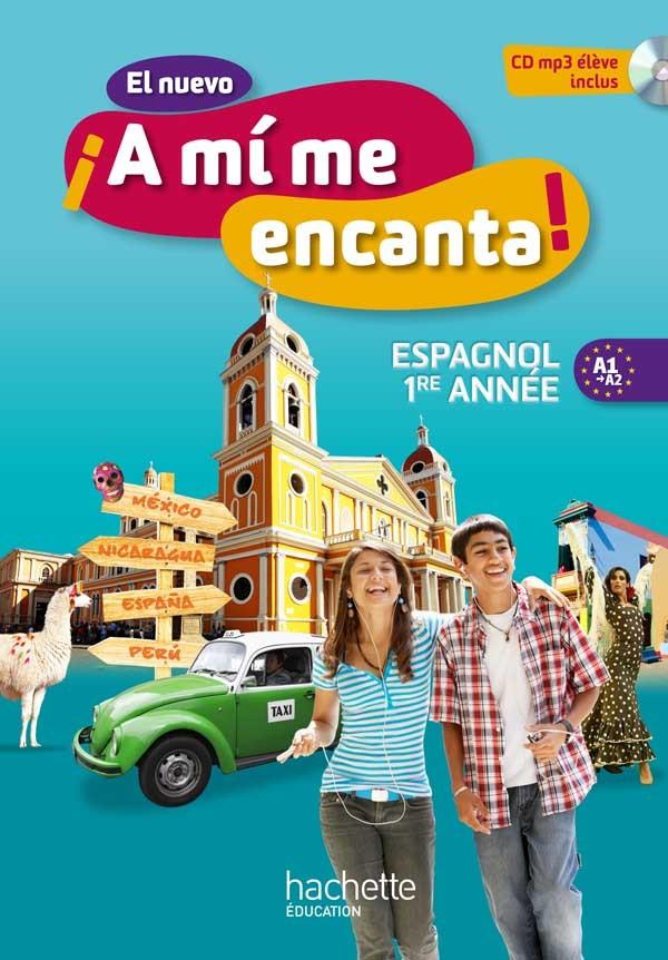 EL NUEVO  A MI ME ENCANTA! ESPAGNOL 1RE ANNEE (2012)