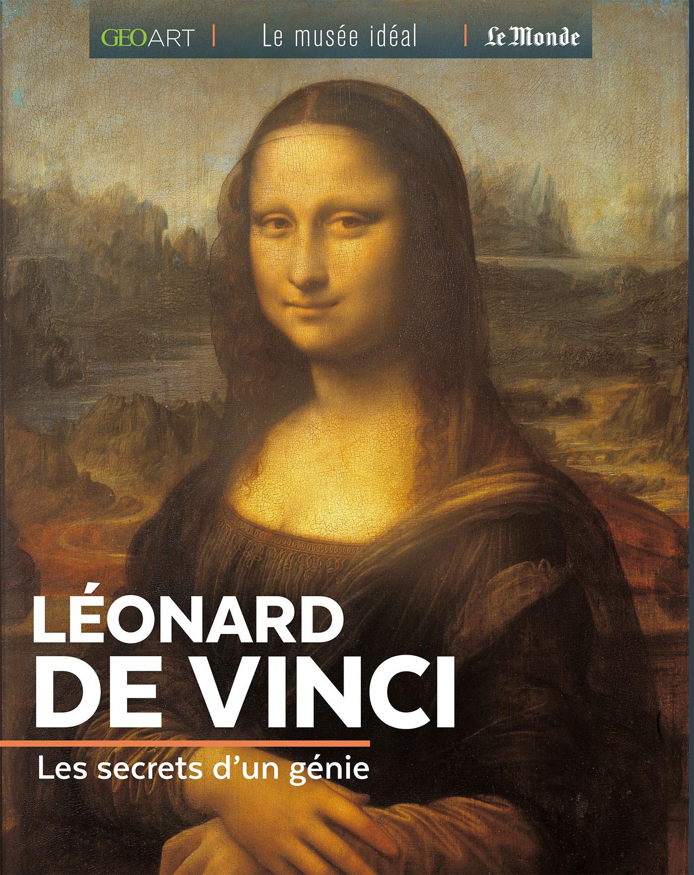 LEONARD DE VINCI, LES SECRETS D'UN GENIE