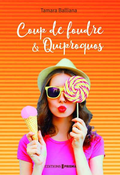 COUP DE FOUDRE & QUIPROQUOS