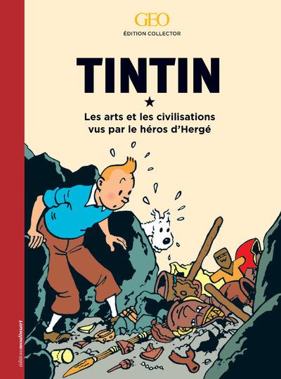 TINTIN L'ART ET LES CIVILISATIONS