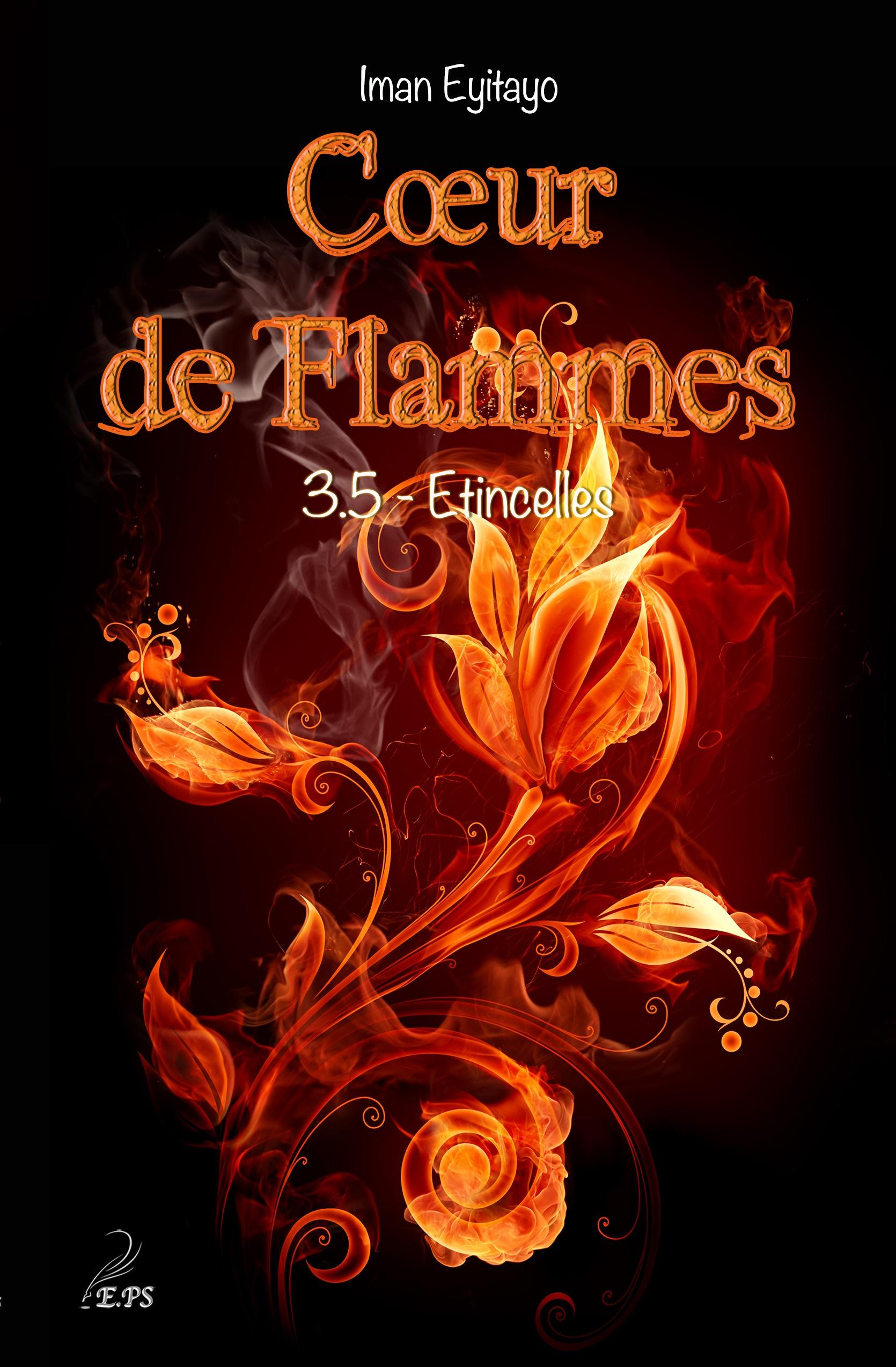 Coeur de flammes, Tome 3.5, ÉTINCELLES