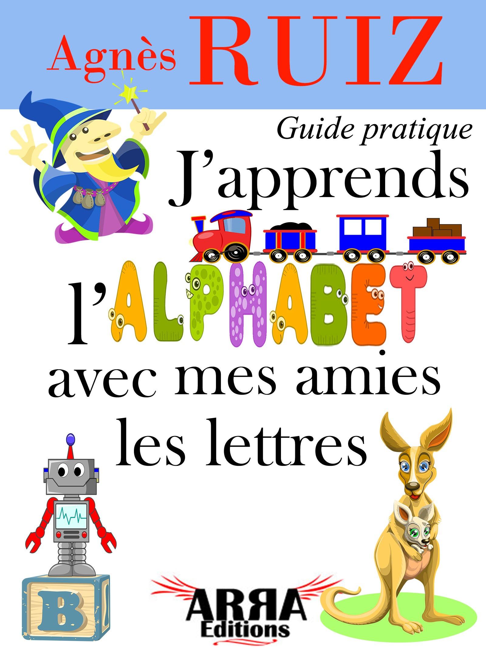 J'apprends l'alphabet avec mes amies les lettres