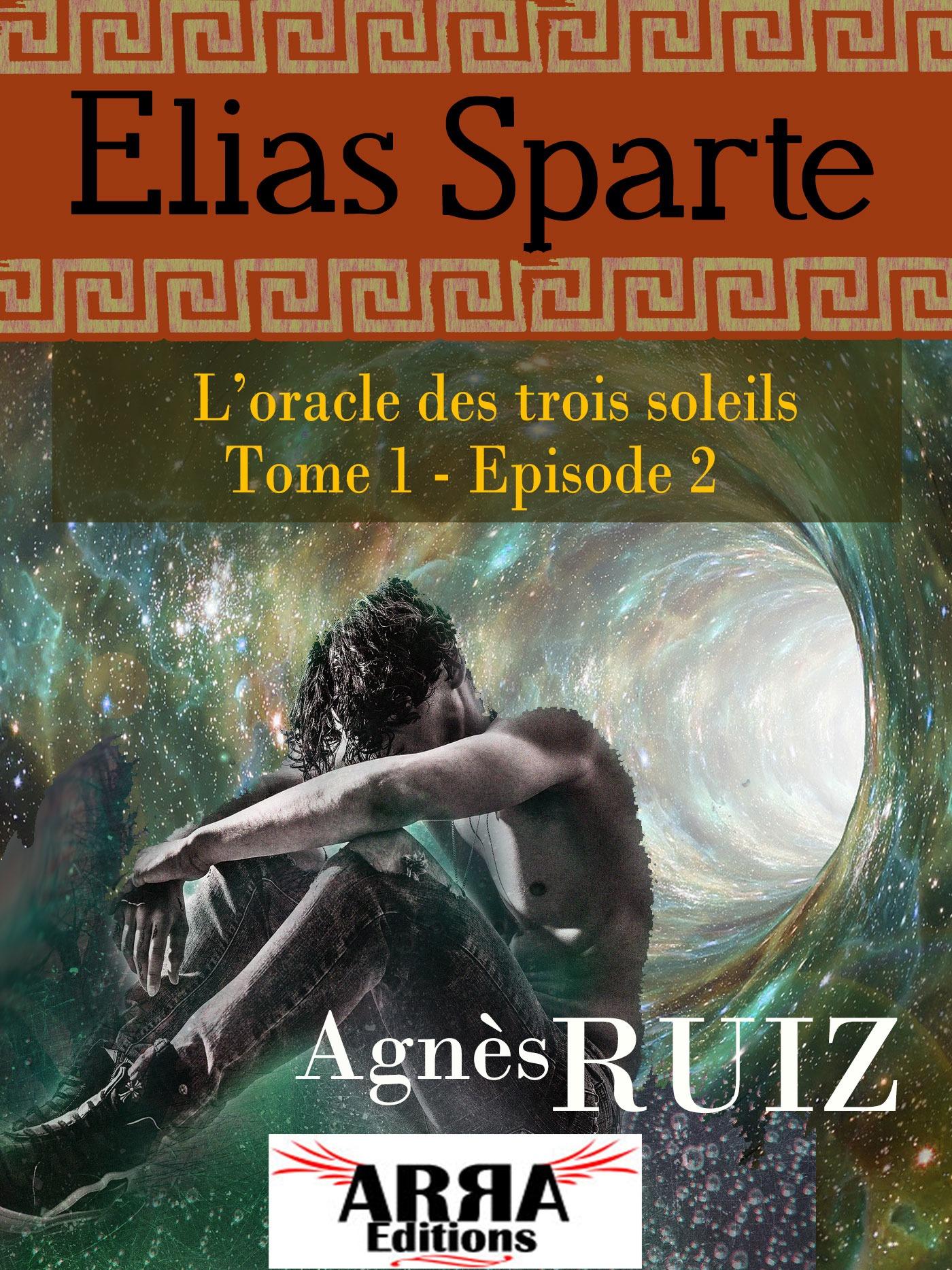L'oracle des trois soleils, tome 1, épisode 2 (Elias Sparte)