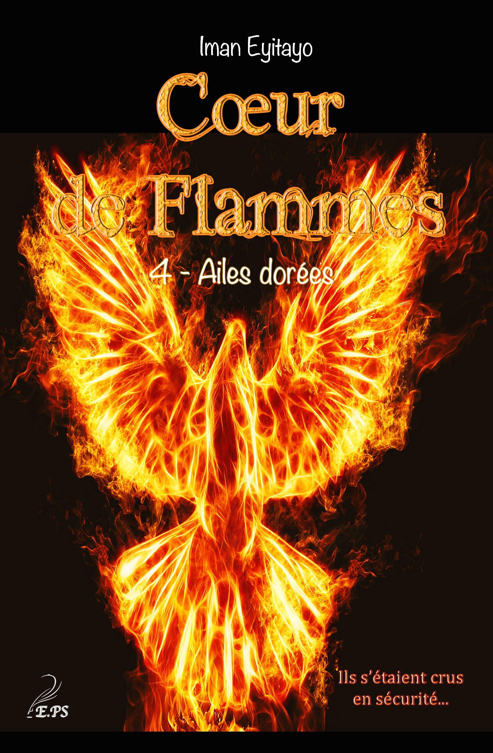Coeur de flammes, tome 4, AILES DORÉES