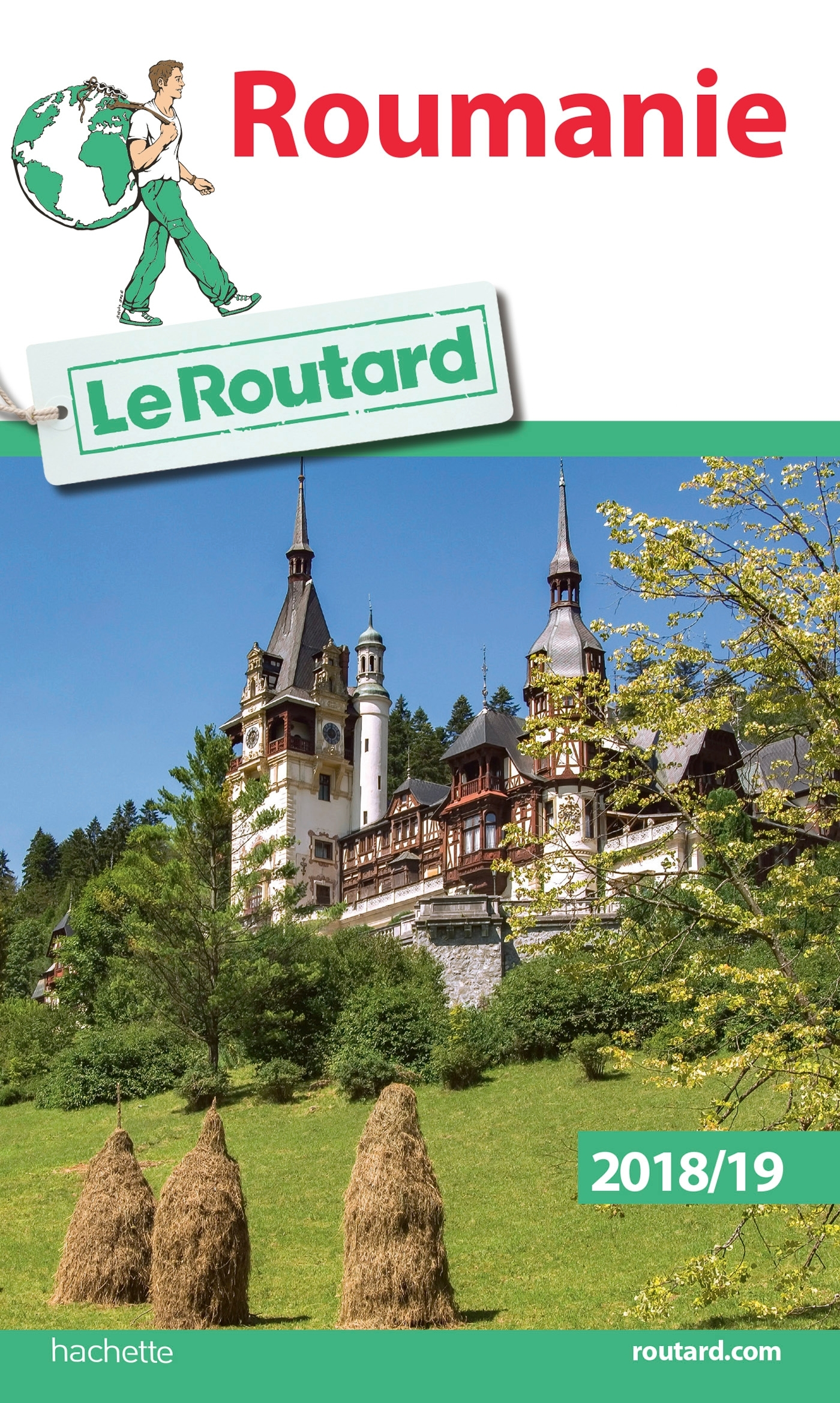 GUIDE DU ROUTARD ROUMANIE 2018/19