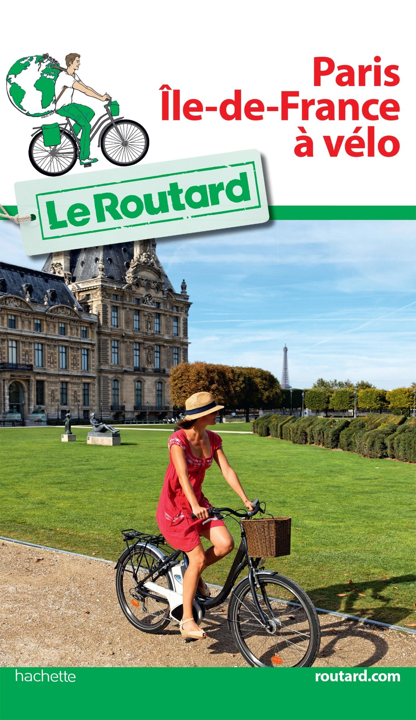 GUIDE DU ROUTARD PARIS ILE DE FRANCE A VELO