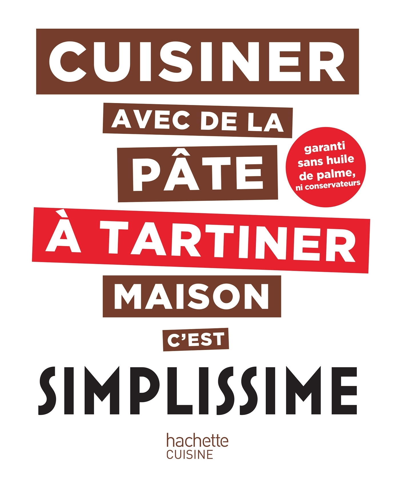 PATE A TARTINER MAISON SIMPLISSIME