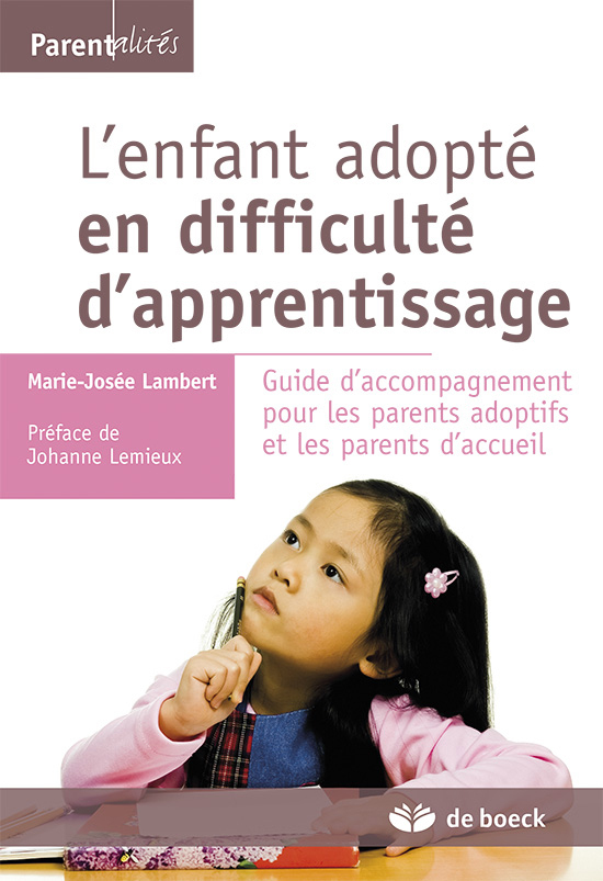 ENFANT ADOPTE EN DIFFICULTE D'APPRENTISSAGE (L')