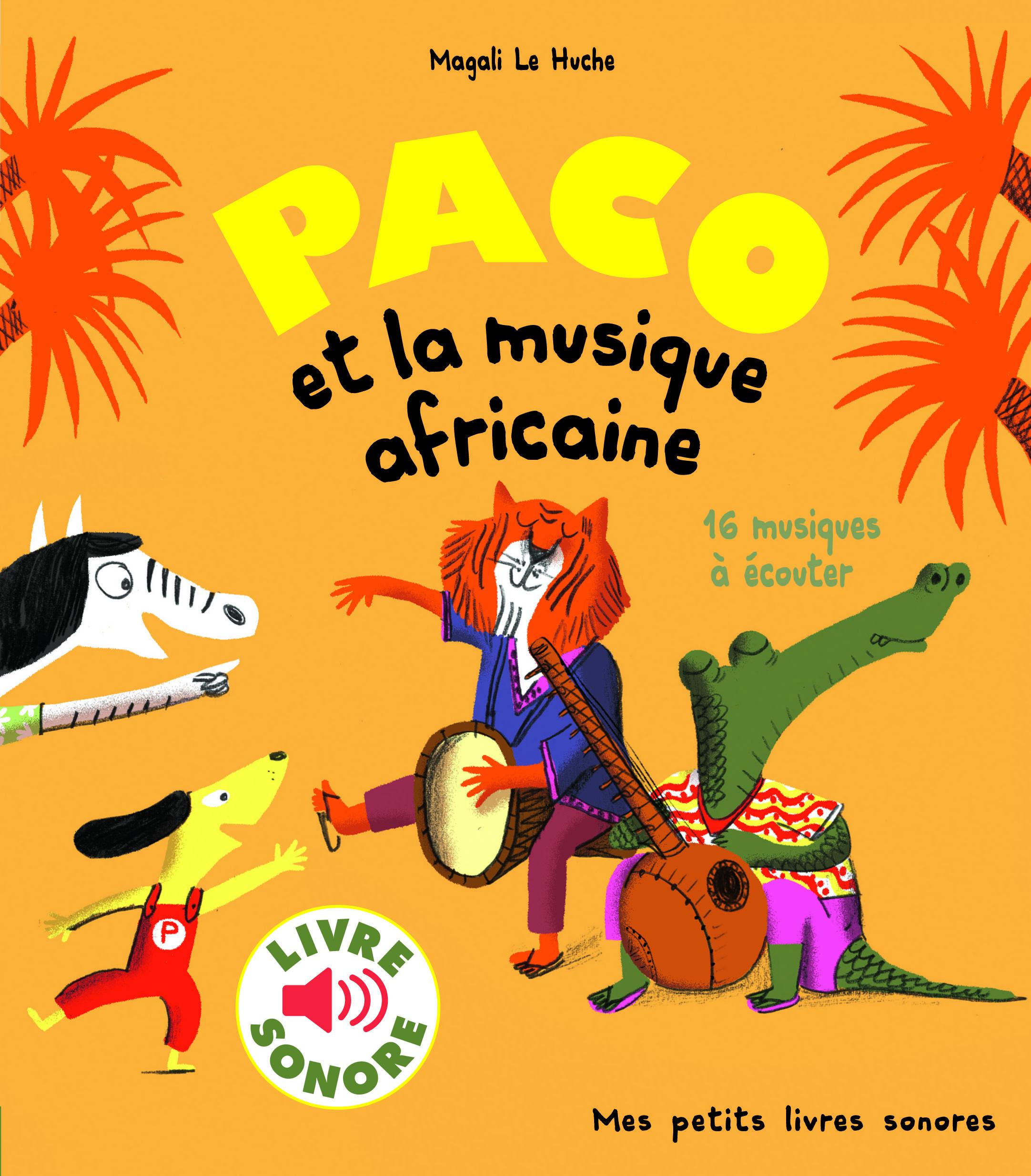 PACO ET LA MUSIQUE AFRICAINE - 16 MUSIQUES A ECOUTER