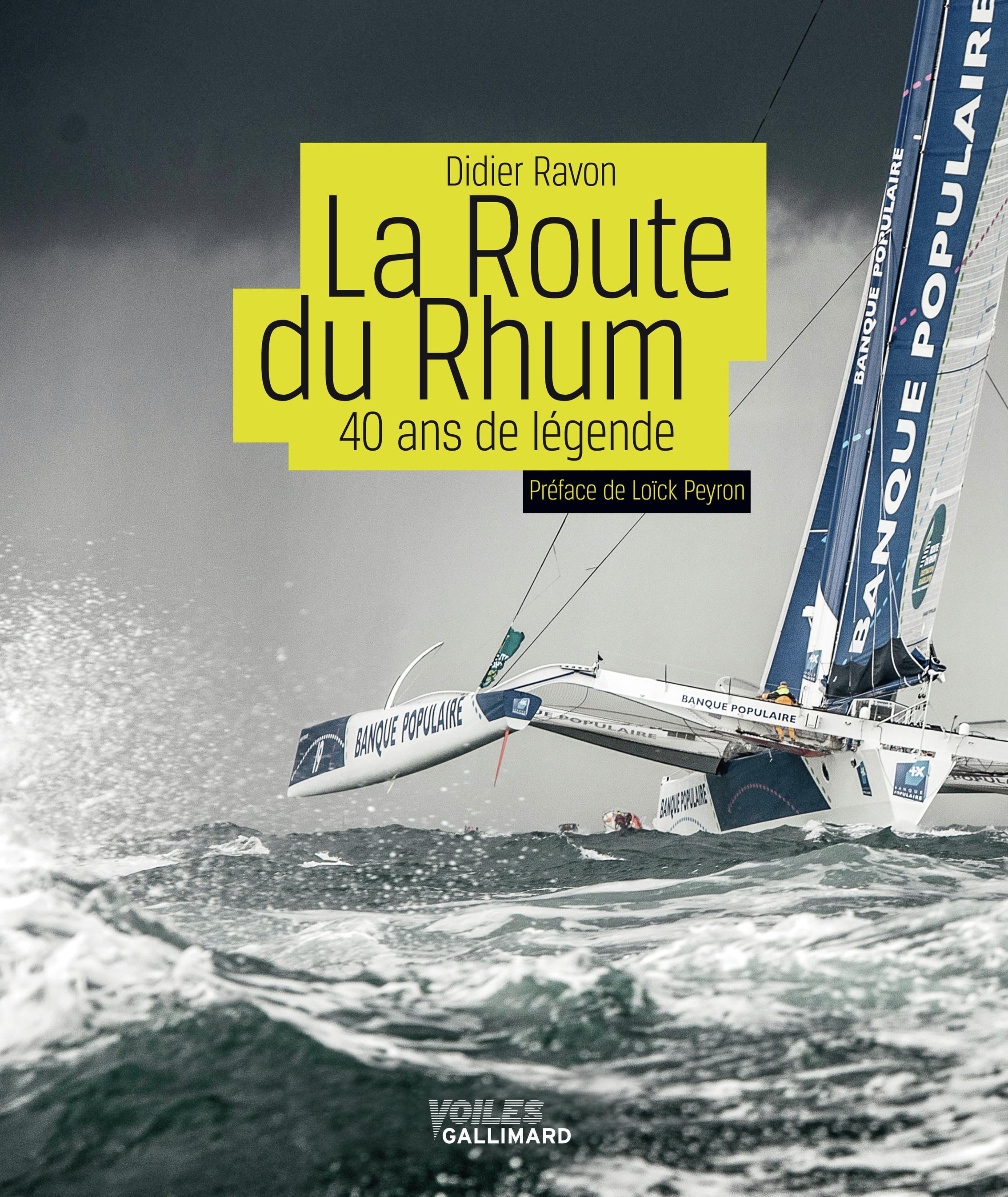 LA ROUTE DU RHUM - 40 ANS DE LEGENDE