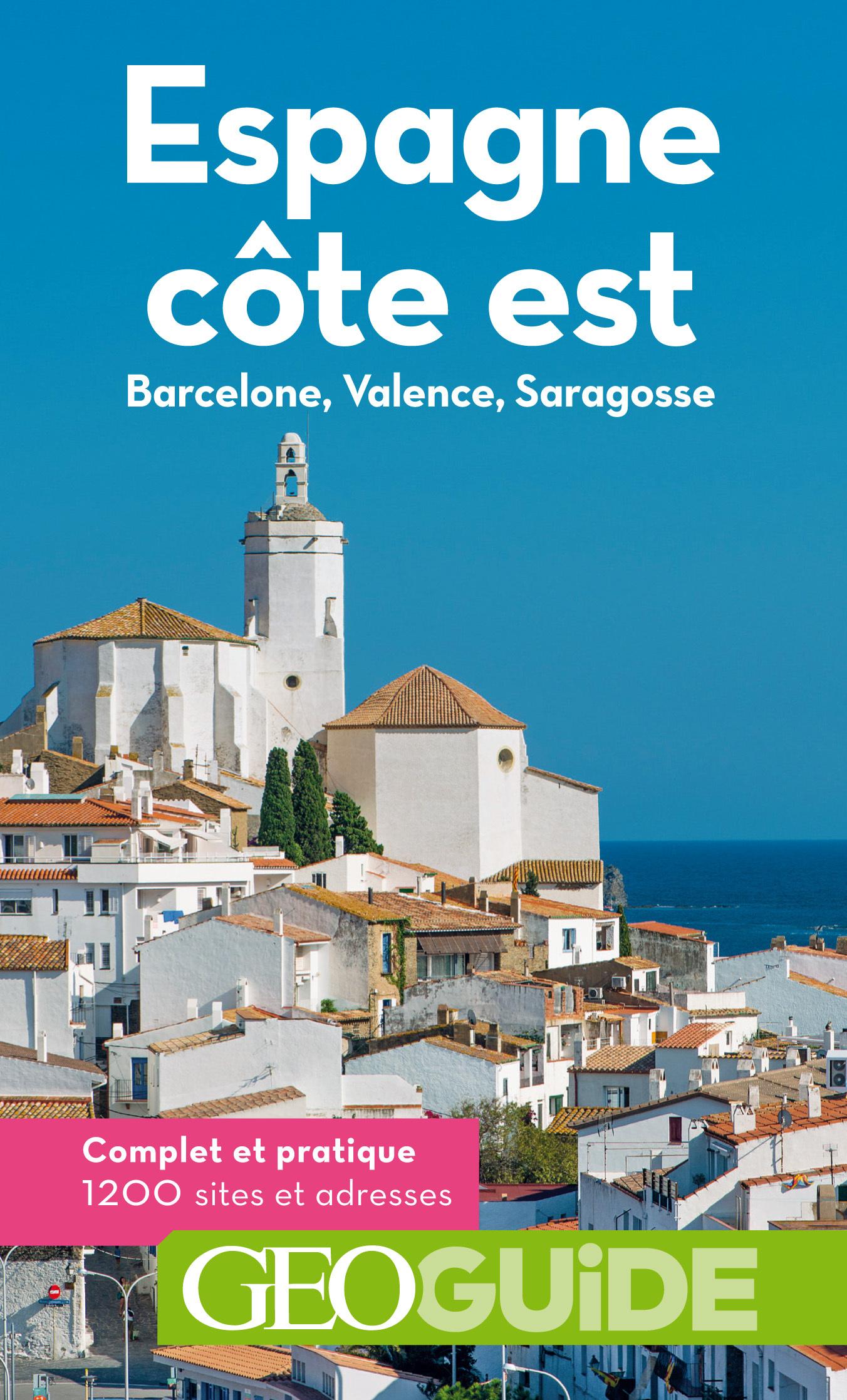 ESPAGNE, COTE EST - BARCELONE, VALENCE, SARAGOSSE