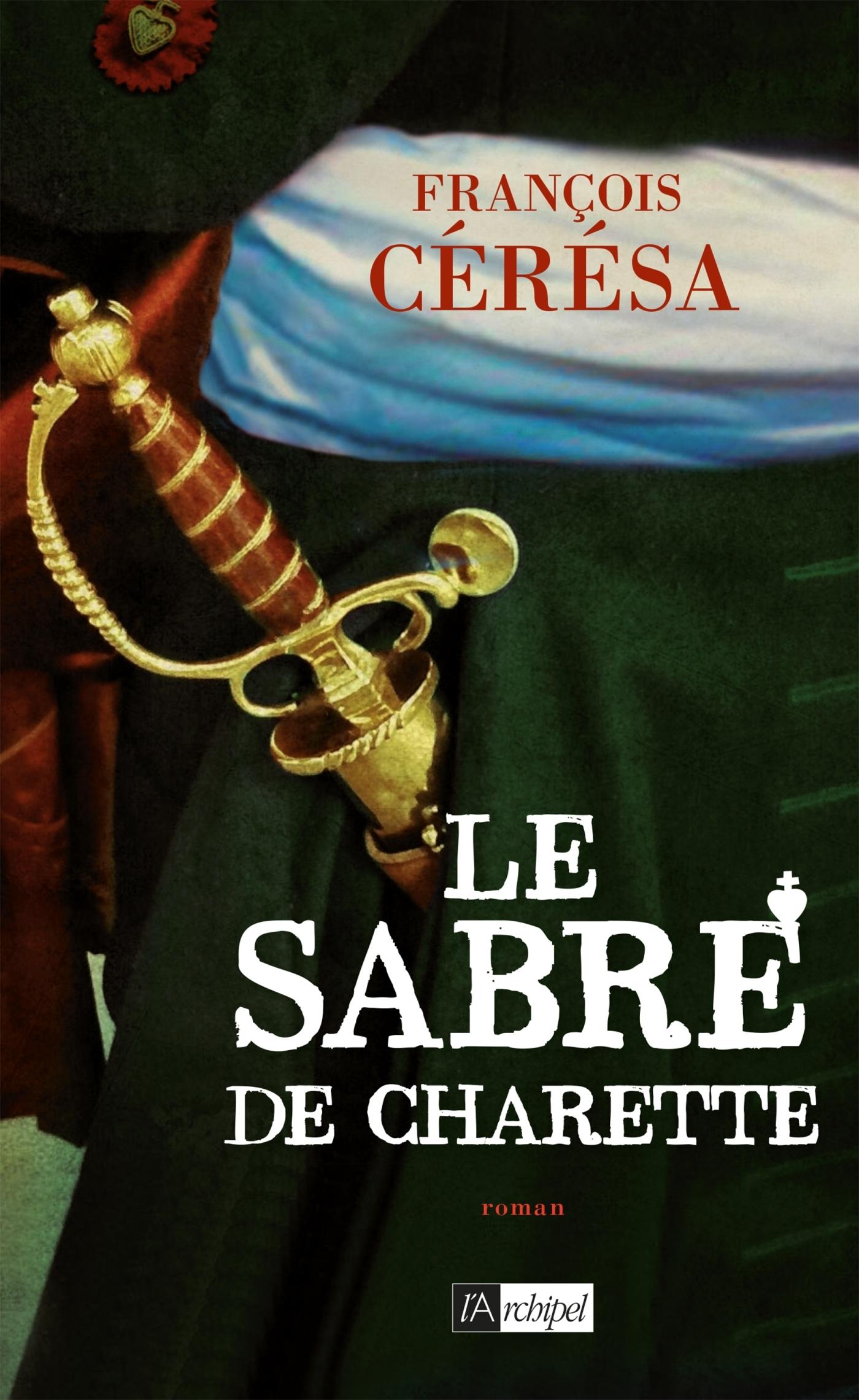 LE SABRE DE CHARETTE - LE LYS BLANC***