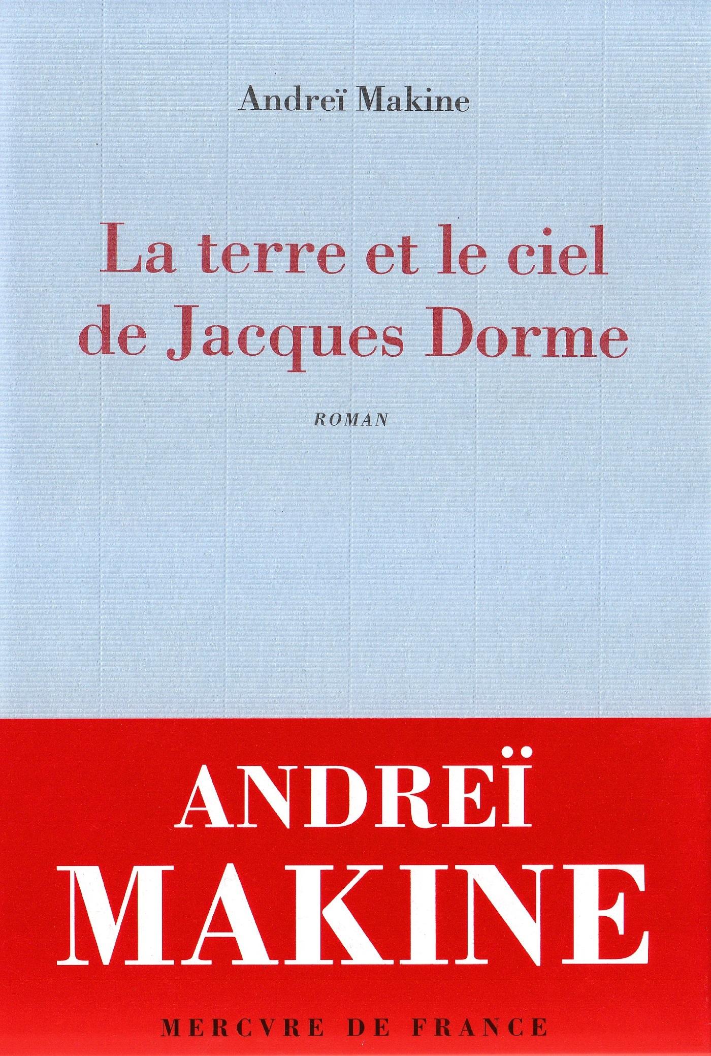La terre et le ciel de Jacques Dorme. Chronique d'un amour