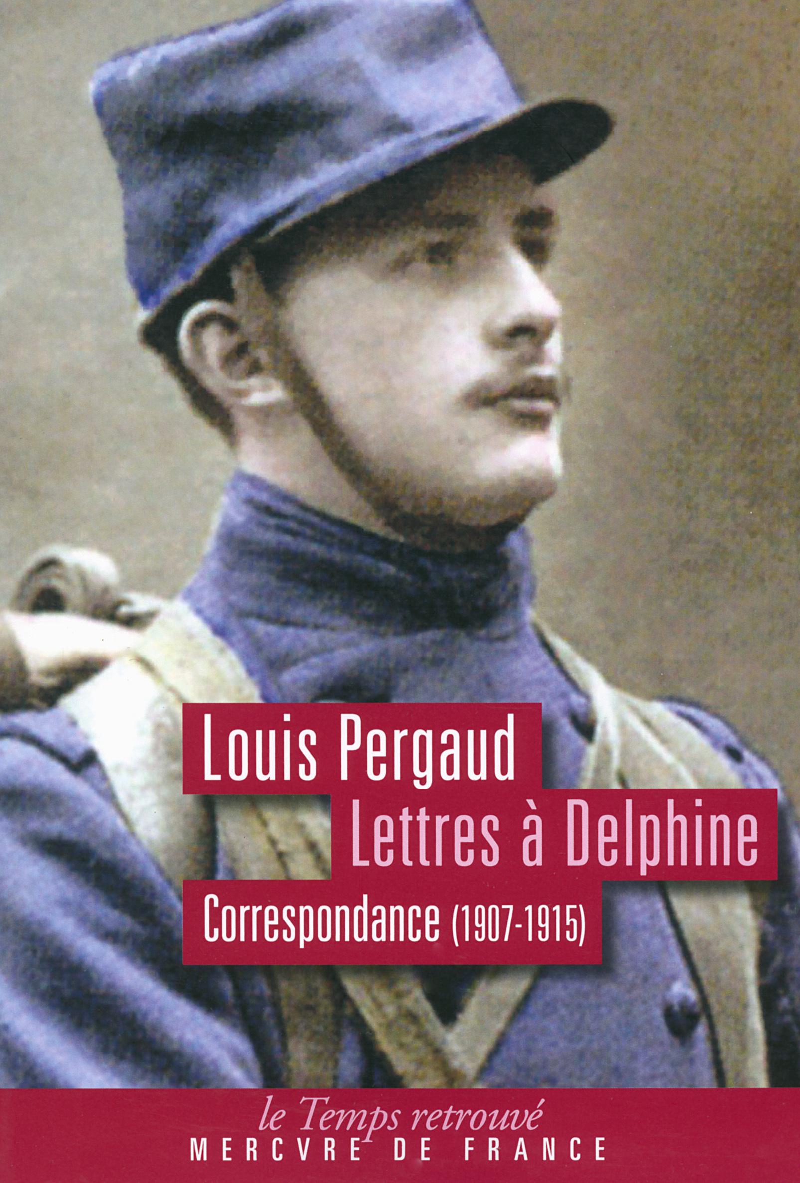 Lettres à Delphine, CORRESPONDANCE 1907-1915