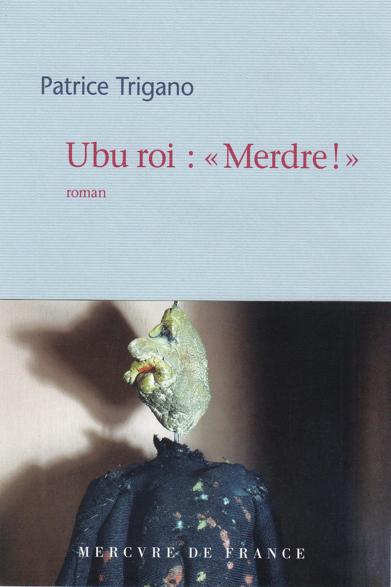 """Ubu roi : """"Merdre !"""""""