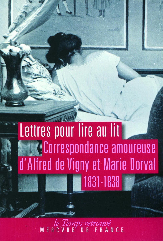 Lettres pour lire au lit, CORRESPONDANCE AMOUREUSE (1831-1838)