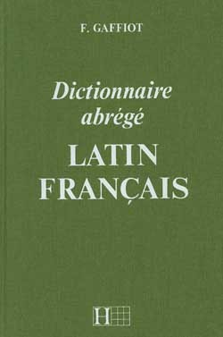 DICTIONNAIRE GAFFIOT ABREGE