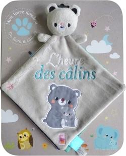 L'HEURE DES CALINS - LIVRE DOUDOU