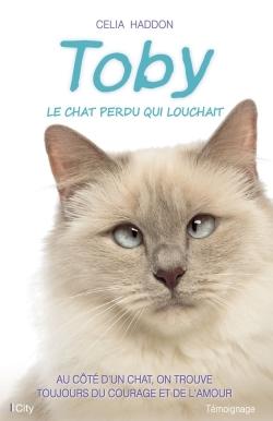 TOBY, LE CHAT PERDU QUI LOUCHAIT