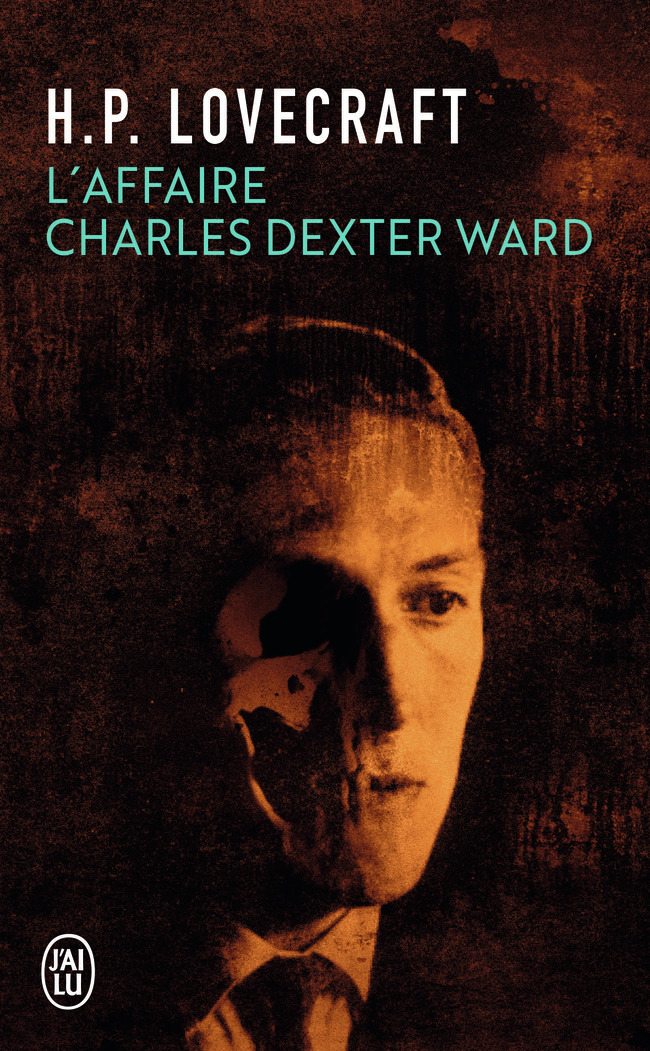 L'AFFAIRE CHARLES DEXTER WARD - FANTASTIQUE - T410