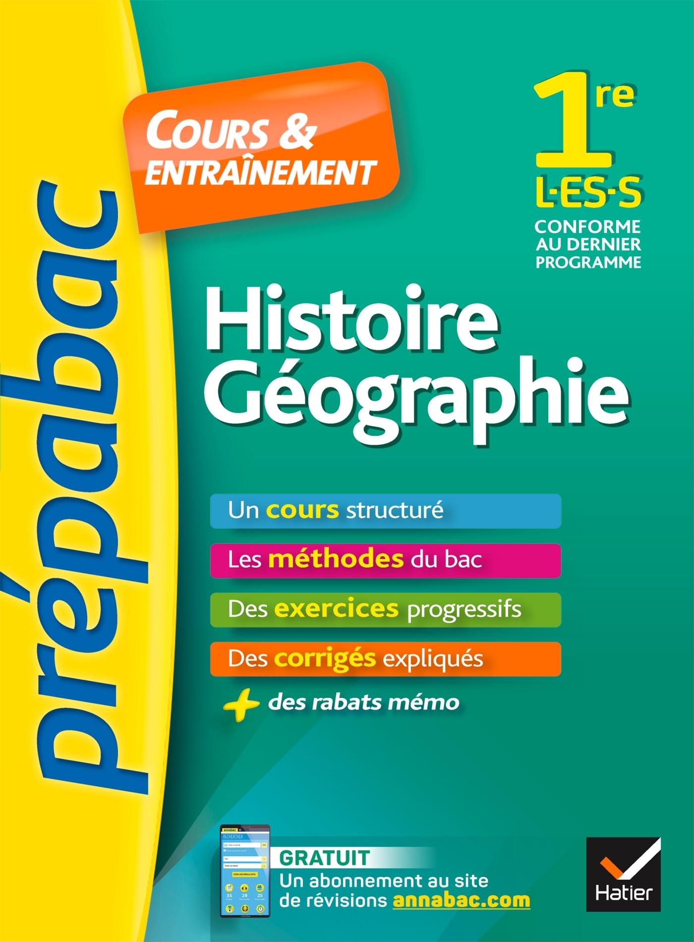 HISTOIRE-GEOGRAPHIE 1RE L, ES, S - PREPABAC COURS & ENTRAINEMENT