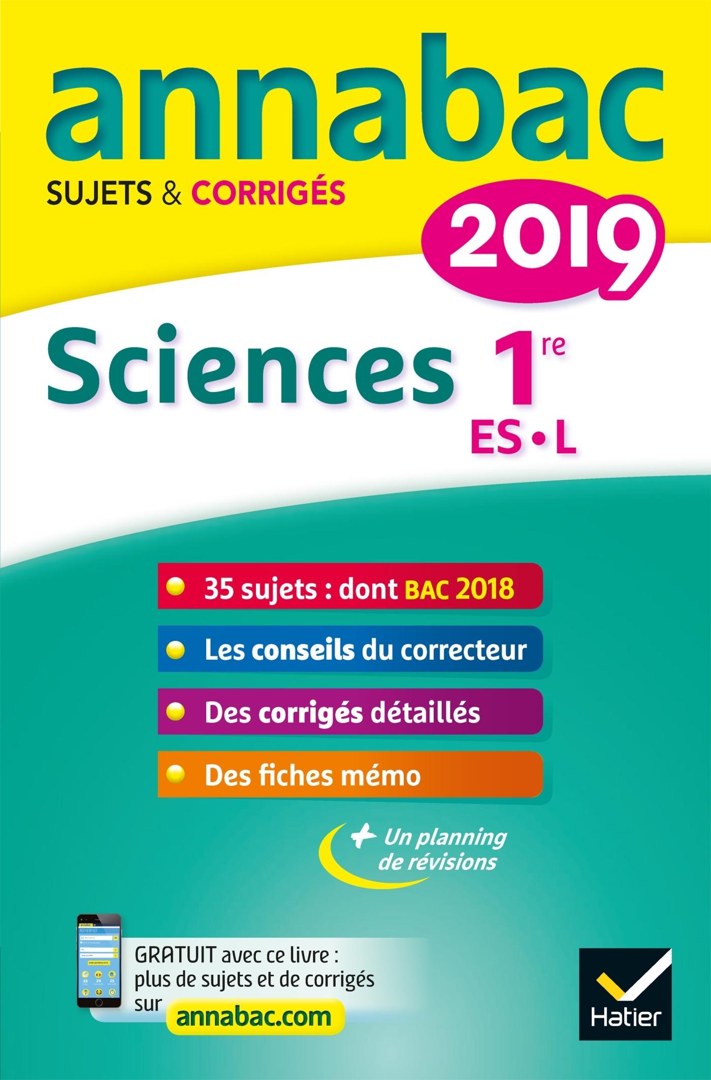 3 - ANNALES ANNABAC 2019 SCIENCES 1RE ES, L - SUJETS ET CORRIGES DU BAC  PREMIERE ES, L
