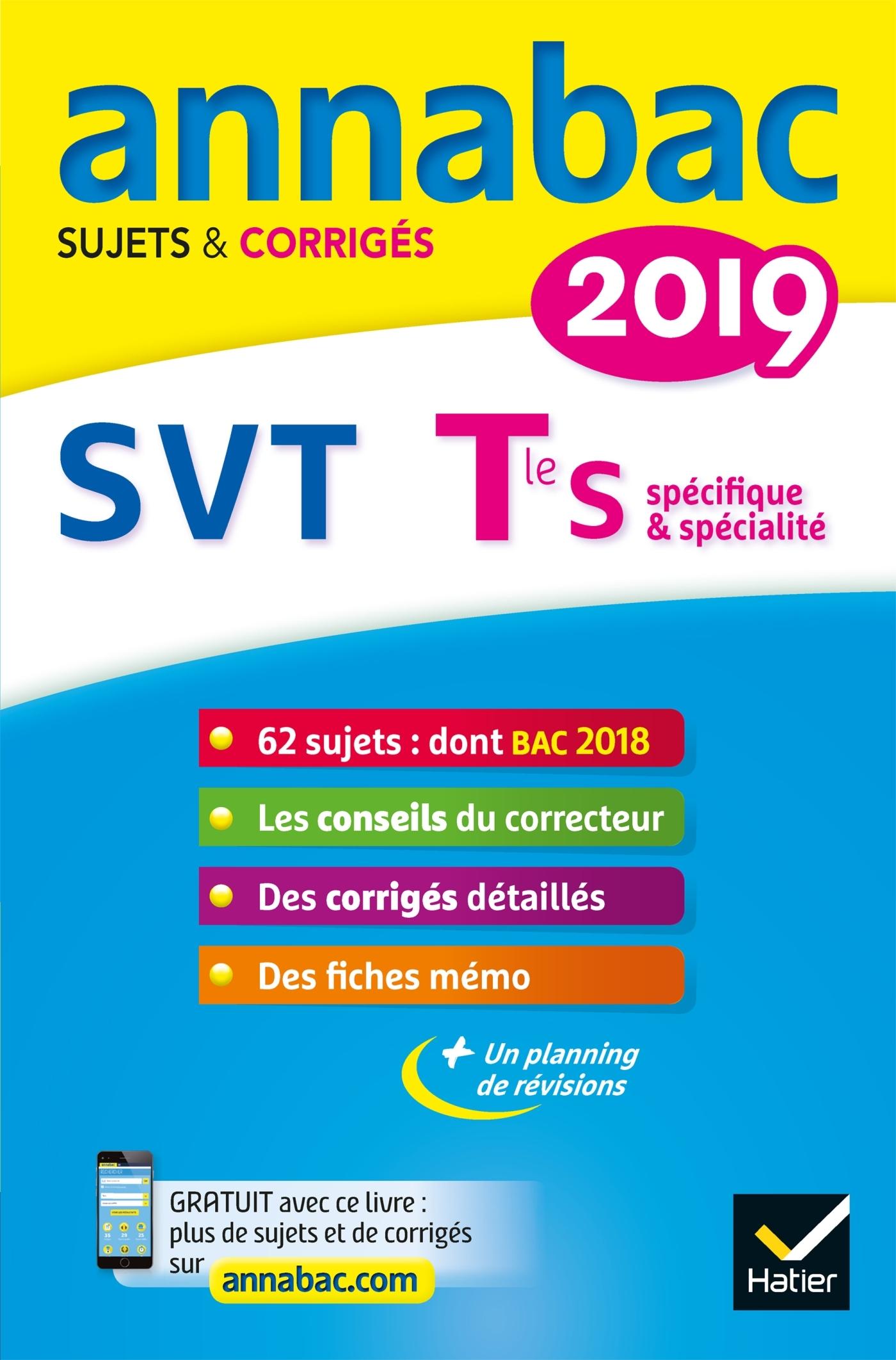 13 - ANNALES ANNABAC 2019 SVT TLE S - SUJETS ET CORRIGES DU BAC  TERMINALE S