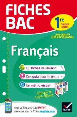 FICHES BAC FRANCAIS 1RE TOUTES SERIES - FICHES DE REVISION  PREMIERE SERIES GENERALES ET TECHNOLOGI