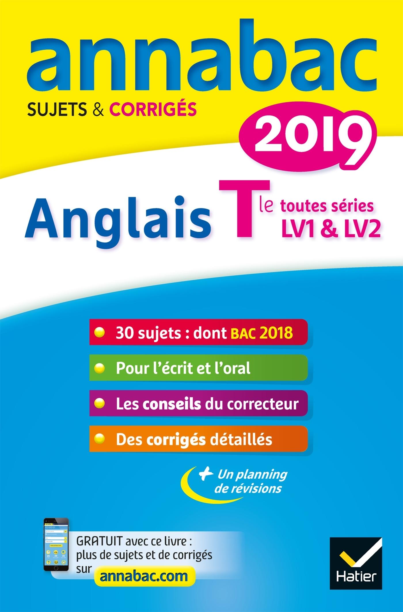 5 - ANNALES ANNABAC 2019 ANGLAIS TLE LV1 ET LV2 - SUJETS ET CORRIGES DU BAC  TERMINALE TOUTES SERIE