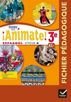 ANIMATE - ESPAGNOL 3E ANNEE LV2 ED. 2017 - LIVRE DU PROFESSEUR