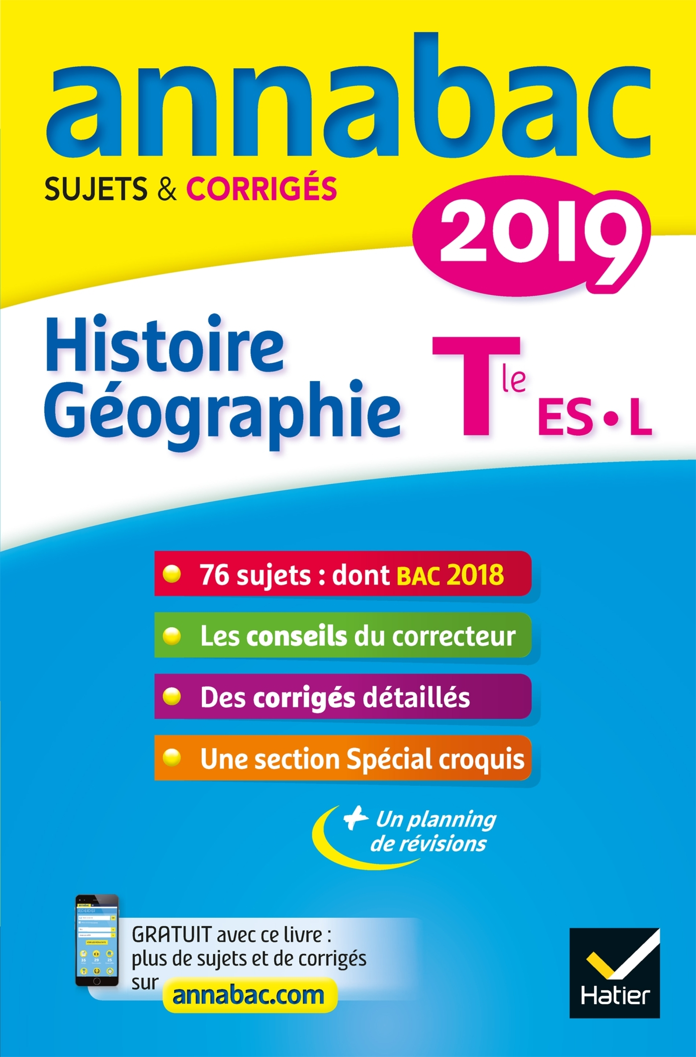 7 - ANNALES ANNABAC 2019 HISTOIRE-GEOGRAPHIE TLE L, ES - SUJETS ET CORRIGES DU BAC  TERMINALE L, ES
