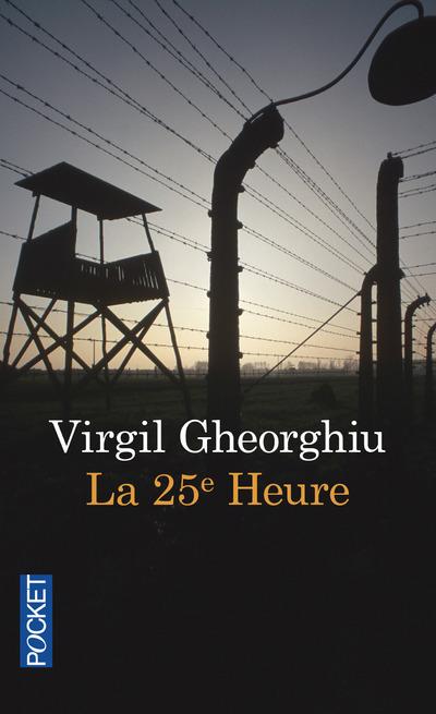 LA VINGT-CINQUIEME HEURE