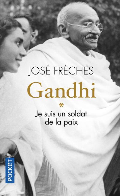 GANDHI - TOME 1 JE SUIS UN SOLDAT DE LA PAIX
