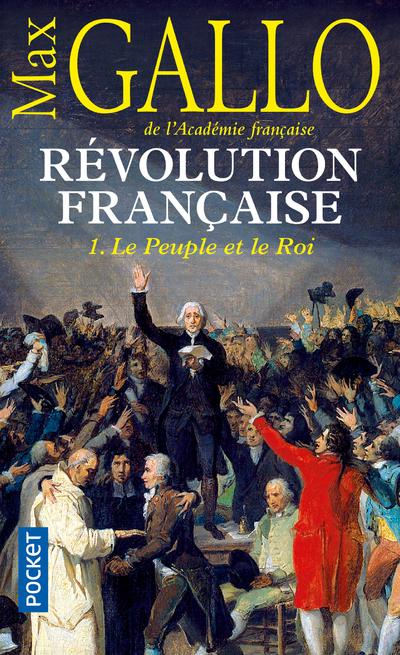 REVOLUTION FRANCAISE - TOME 1 LE PEUPLE ET LE ROI - VOL1