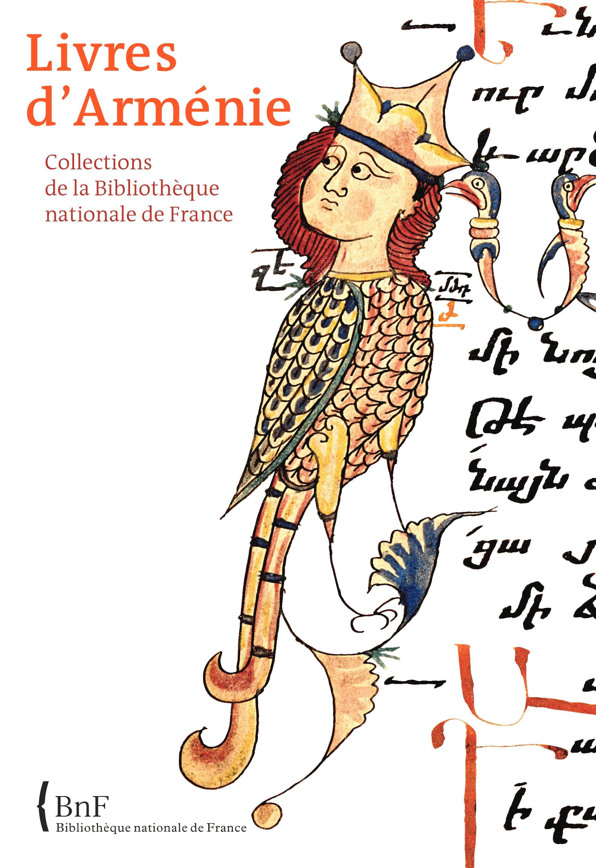 Livres d'Arménie, COLLECTIONS DE LA BIBLIOTHÈQUE NATIONALE DE FRANCE