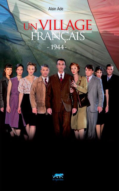 UN VILLAGE FRANCAIS 1944