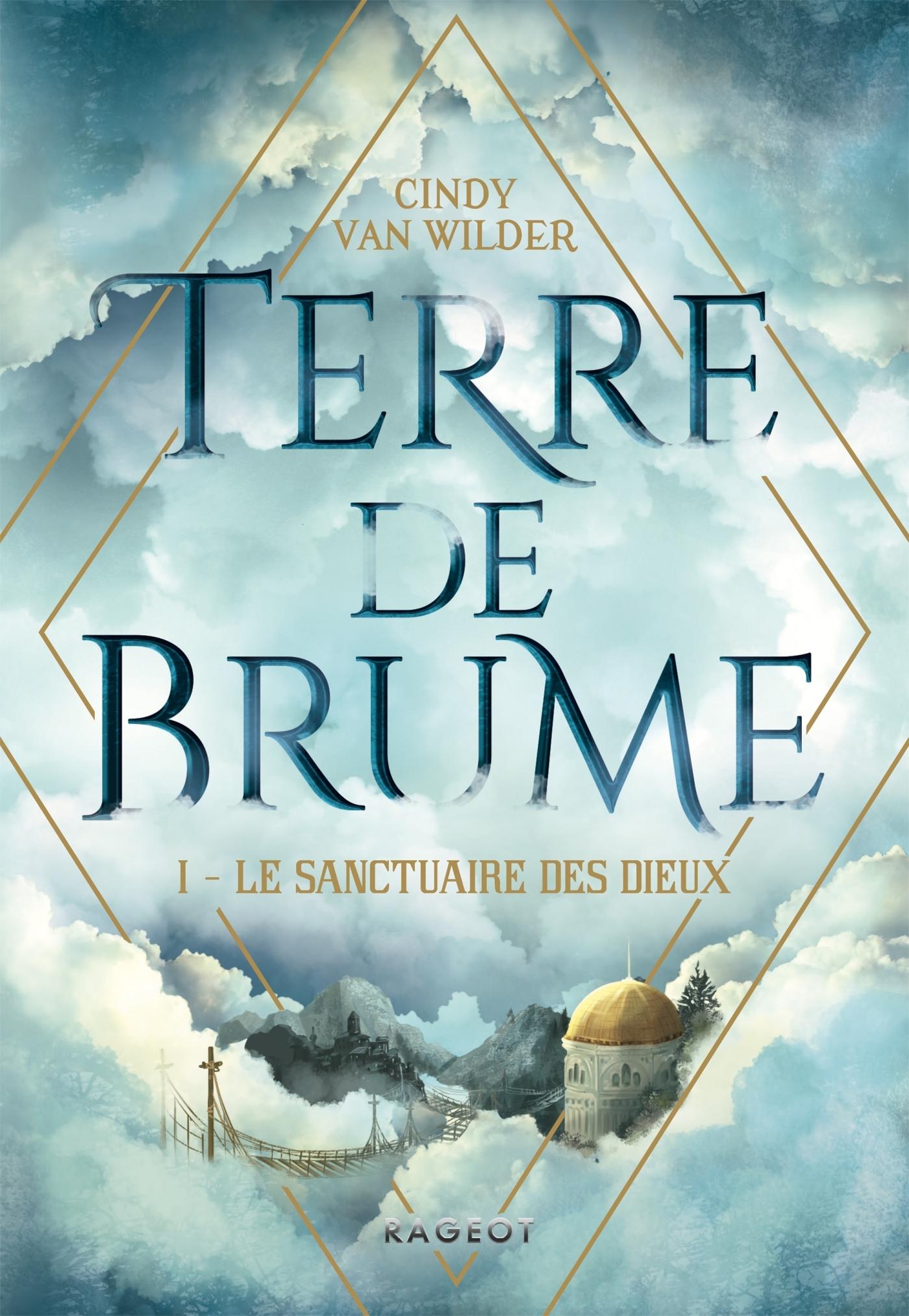 TERRE DE BRUME - LE SANCTUAIRE DES DIEUX
