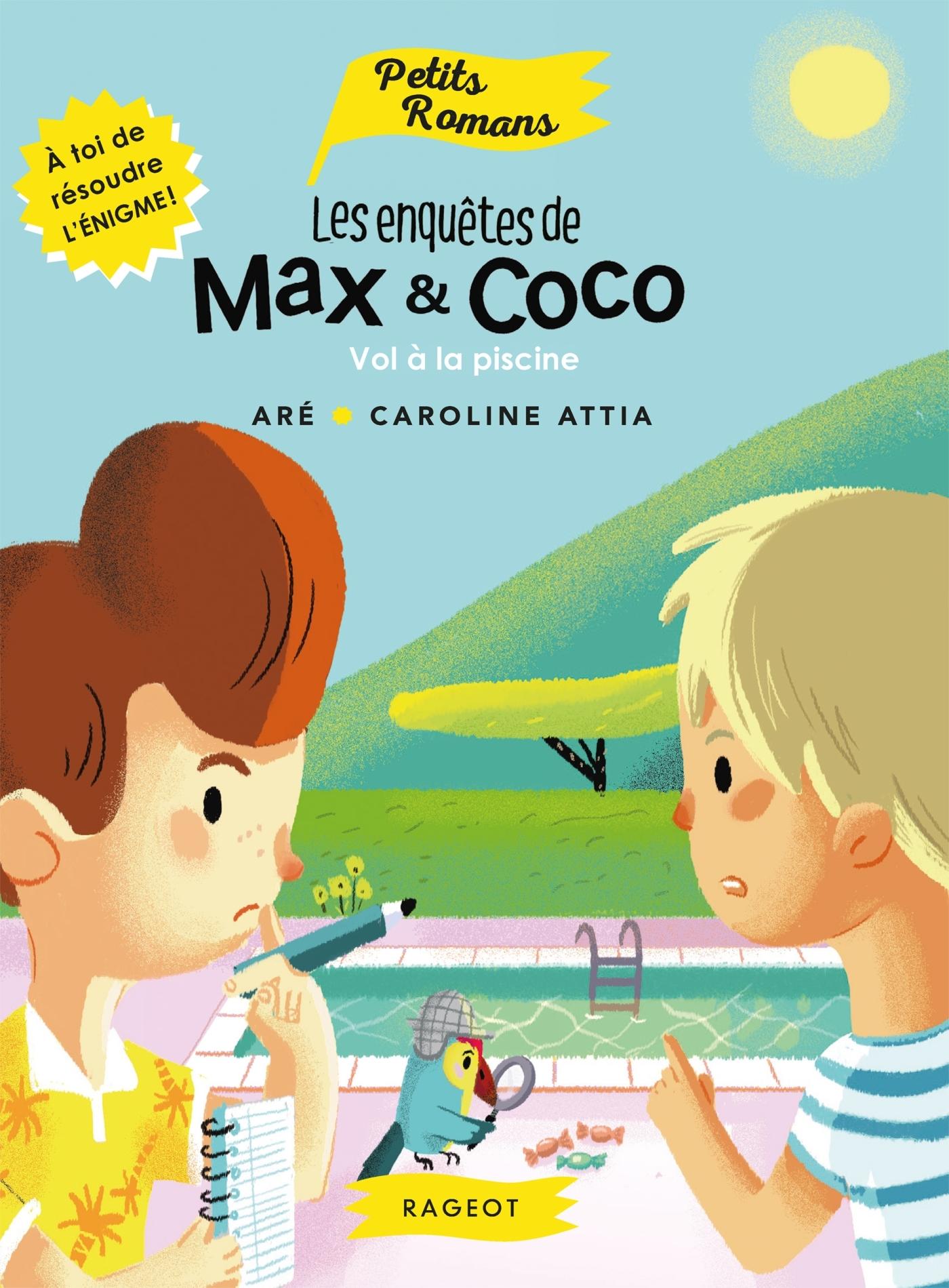 LES ENQUETES DE MAX ET COCO - VOL A LA PISCINE
